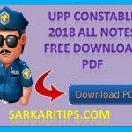 UPP CONSTABLE NOTES