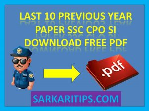 Last 10 Previous Year Paper SSC CPO SI Download Free PDF