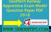 Southern Railway Apprentice Exam Model Question Paper PDF 2018