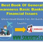 General Awareness Basic Banking Financial Issues