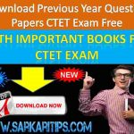 Download Previous Year Question Papers CTET Exam
