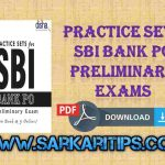 Practice Sets SBI Bank PO Preliminary Exams