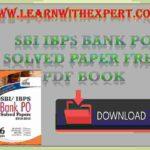 SBI IBPS Bank PO Solved Paper Free PDF Book