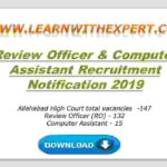 Review Officer & Computer Assistant Recruitment Notification 2019