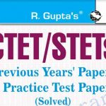 CTET STETs Previous years Papers & Practice Test Papers PDF Book
