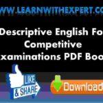 Descriptive English For Competitive Examinations PDF Book