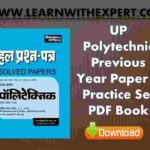 UP Polytechnic Previous Year Paper PDF Book