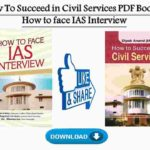 How To Succeed in Civil Services PDF Book