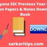 Haryana SSC Previous Year Paper Question Papers & Notes Download PDF