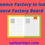 Ordnance Factory In India Ordnance Factory Board India