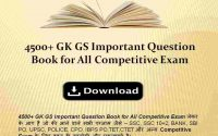 4500+ GK GS Important Question Book for All Competitive Exam