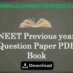 NEET Previous year Question Paper PDF Book