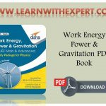 Work Energy Power & Gravitation PDF Book